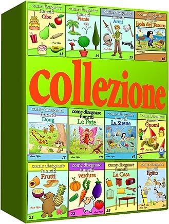 Disegno per Bambini: Come Disegnare Fumetti - Collezione di 12 libri (13-24) (Imparare a Disegnare - collezione di libri Vol. 2)
