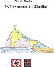No hay monos en Gibraltar (Comisario Valdenebro nº 1) eBook ...