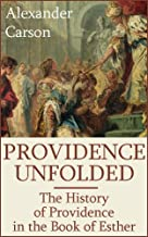 Providence Unfolded: The History of Providence in the Book of Esther