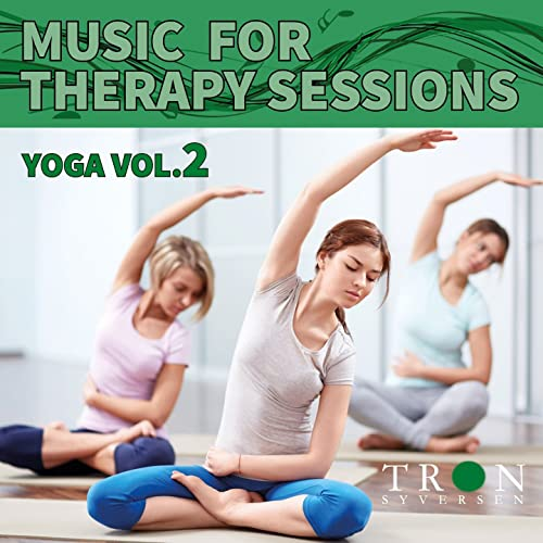 Tron Syversen - Music For Therapy Vol 4 Yoga 2 (Feat. Helene ...