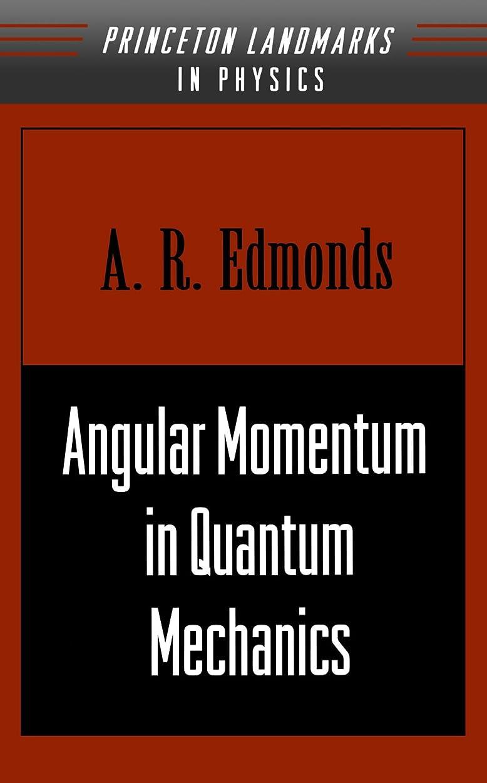 印をつける靴地域Angular Momentum in Quantum Mechanics (Investigations in Physics)