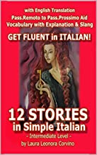 12 stories in simple Italian (English Edition)