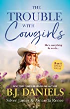 The Trouble With Cowgirls/The Cowgirl in Question/Convenient Cowgirl Bride/The Trouble with Cowgirls (McCalls' Montana Boo...