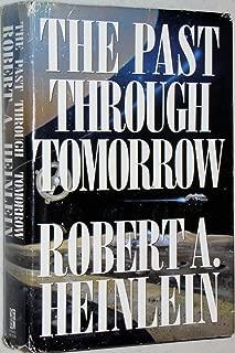 The Past through Tomorrow: Future History Stories