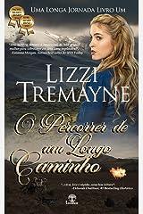 O Percorrer de um Longo Caminho (Uma Longa Jornada Livro 1) (Portuguese Edition) Kindle Edition