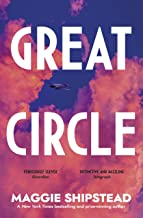 Great Circle: the dazzling, instant New York Times bestseller