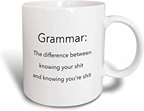 3dRose Grammar The Difference Between Knowing Your Shit and Knowing You're Shit, Ceramic Mug, 11-Oz
