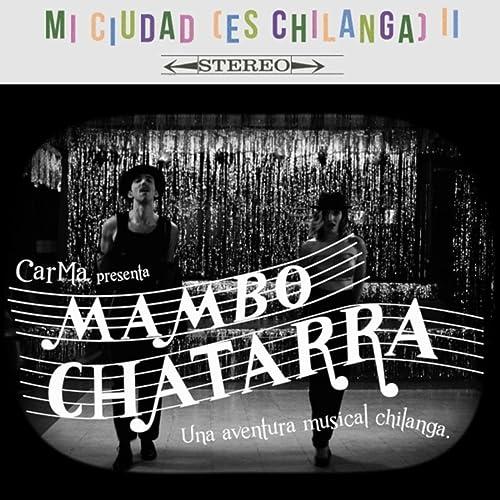 Mambo Chatarra de Carma en Amazon Music - Amazon.es