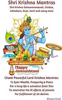 Shri Krishna Mantras: Shri Krishna Sahasranamavali, Chalisa, Ashtakam, Stuti, Aarti... (English Edition)