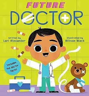 Future Doctor (Future Baby Board Books)