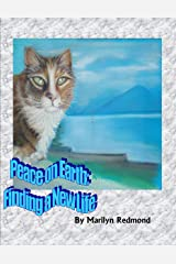 Peace on Earth: Finding Your New Life Kindle Edition