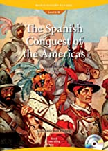 World History Readers 3-2: The Spanish Conquest of the Americas