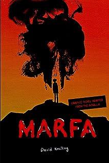 Marfa: Graphic Novel