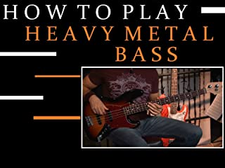 How To Play Heavy Metal Bass
