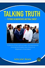 Talking Truth to Power in Undemocratic and Tribal Context: Articles of Impeachment Kindle Edition