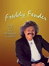 Freddy Fender - Live At The Riverside Casino