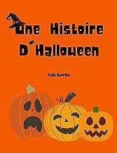 Une Histoire D'Halloween: Histoire Avant Dormir Pour Les Enfants | Histoire D'enfants Effrayants Pour Halloween (French Ed...