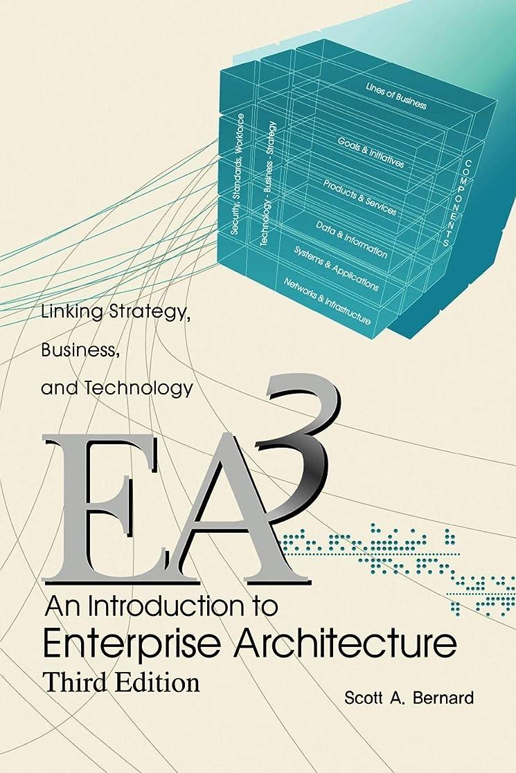 献身シャークブースAn Introduction to Enterprise Architecture: Third Edition