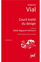 Court traité du design: Préface de Patrick Jouin (Travaux pratiques) Format Kindle
