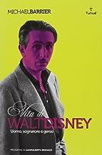 Scaricare Libri Walt Disney. Uomo, sognatore e genio PDF