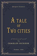 A Tale of Two Cities (Annotated): Penguin Classics Deluxe Edition