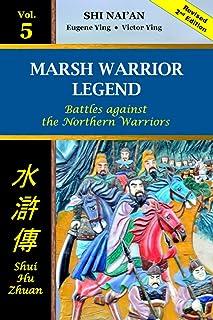 Marsh Warrior Legend Vol 5: Battles against the Northern Warriors (Marsh Warrior Legend paperback)