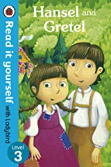 Hansel and Gretel - Read it yourself with Ladybird: Level 3 Kindle Edition