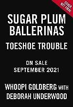 Toeshoe Trouble: 2 (Sugar Plum Ballerinas, 2)