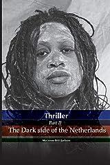 Thriller the dark side of the Netherlands Taschenbuch