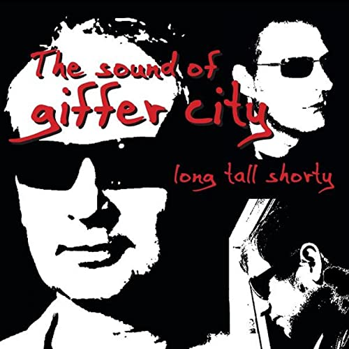 The Sound Of Giffer City By Long Tall Shorty On Amazon Music Amazon Com