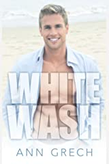 Whitewash: An MM Bisexual Out For You Sport Romance (Unexpected Book 3) Kindle Edition