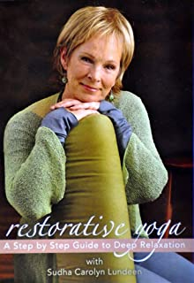 Restorative Yoga: A Step by Step Guide to Deep Relaxation
