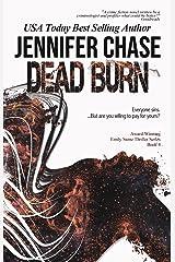 Dead Burn (Emily Stone Series Book 4) Kindle Edition