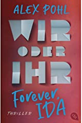 Forever, Ida - Wir oder ihr (Die Forever-Ida-Reihe 2) (German Edition) Kindle Edition