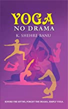YOGA No Drama - Ignore the myths, Forget the drama, Simply YOGA