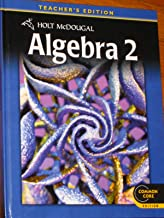 Algebra 2, Teacher's Edition, Common Core Edition, 9780547647029, 0547647026, 2012 (Holt McDougal Algebra 2)