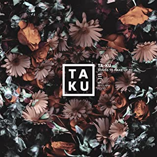 Best taku songs to make up to Reviews