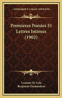 Premieres Poesies Et Lettres Intimes (1902)