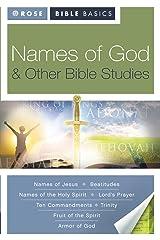 Rose Bible Basics: Names of God & Other Bible Studies Kindle Edition