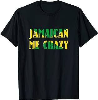 Jamaican me crazy - Jamaica Flag Shirt for Men and Women