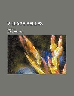 Village Belles (Volume 2); A Novel