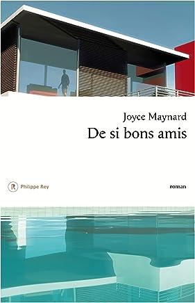 rar ++De si bons amis Joyce Maynard Online PDF