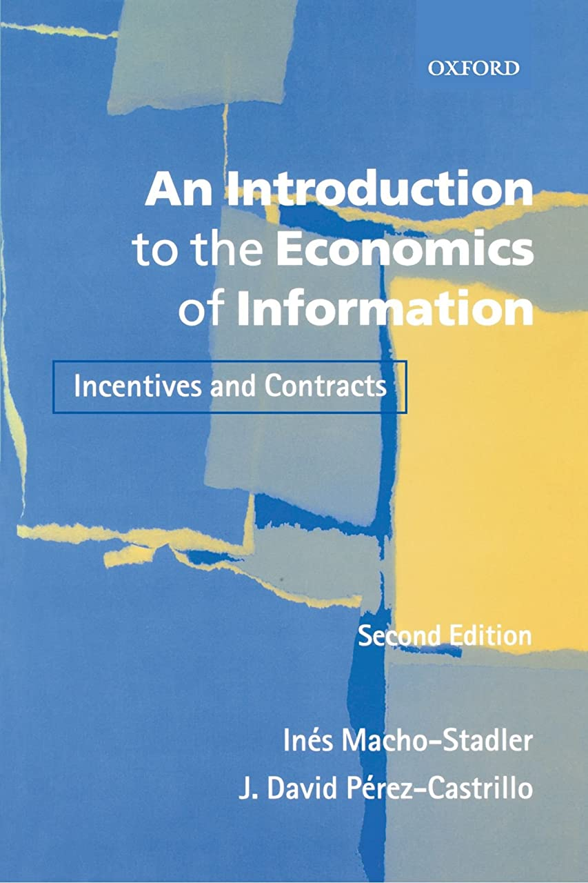 九時四十五分皮憂鬱なAn Introduction to the Economics of Information: Incentives and Contracts