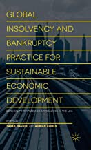 Global Insolvency and Bankruptcy Practice for Sustainable Economic Development: General Principles and Approaches in the UAE