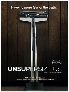 Unsupersize Us