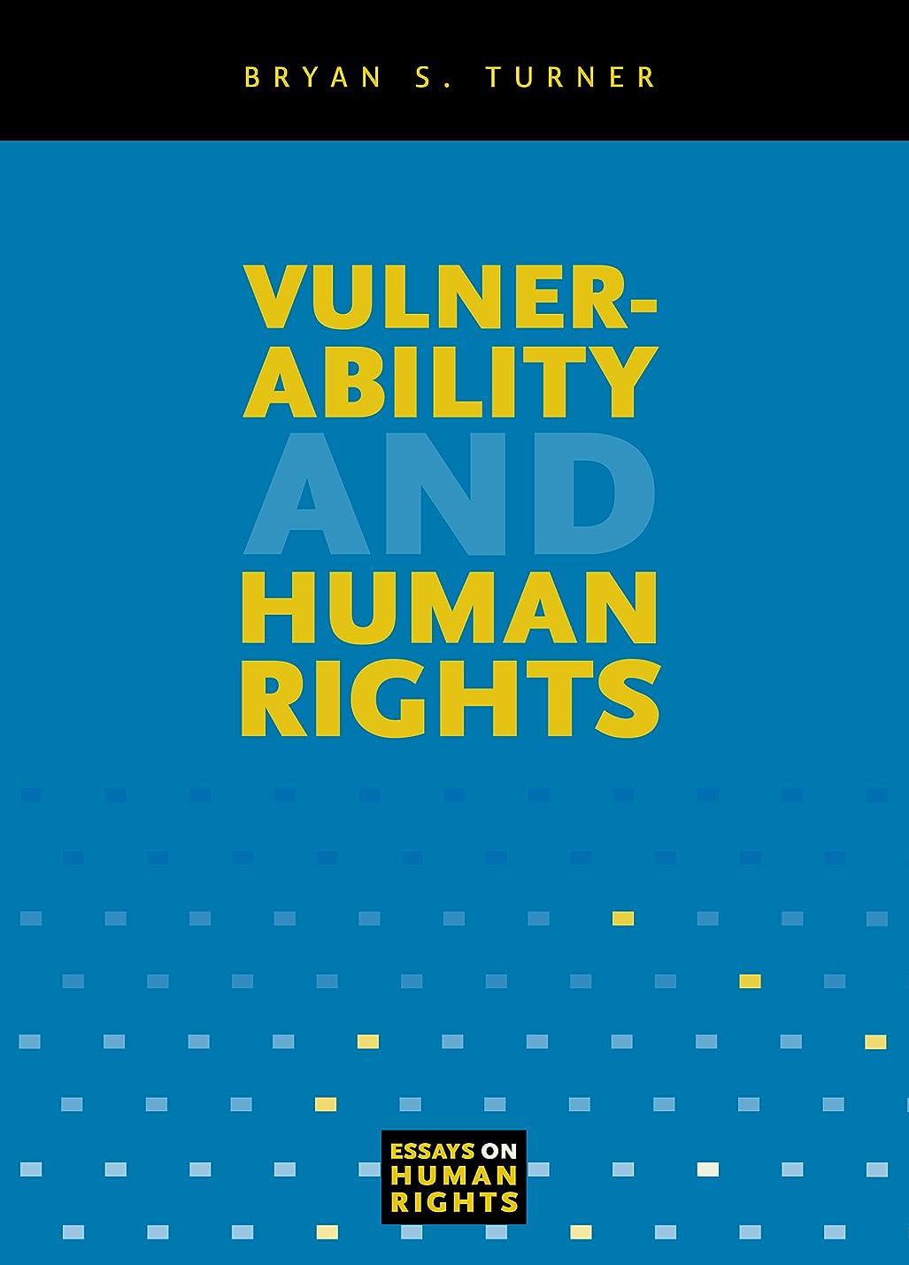 あたり一過性トンネルVulnerability and Human Rights (Essays on Human Rights Book 1) (English Edition)