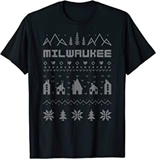 Milwaukee Wisconsin Ugly Christmas Sweater T-Shirt
