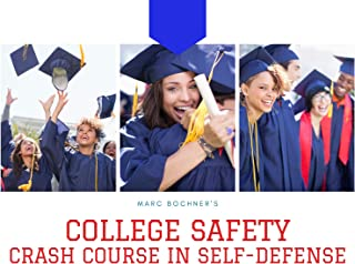 College Safety Crash Course In  Self-Defense