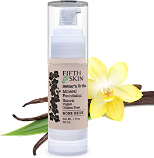 Fifth & Skin (ROSE BEIGE) Better'n Ur Skin Liquid Foundation – Natural – Organic - Gluten Free - Vegan - Cruelty Free - Palm Free - Natural Sun Protection – Healthy, Buildable Coverage - 1 oz.