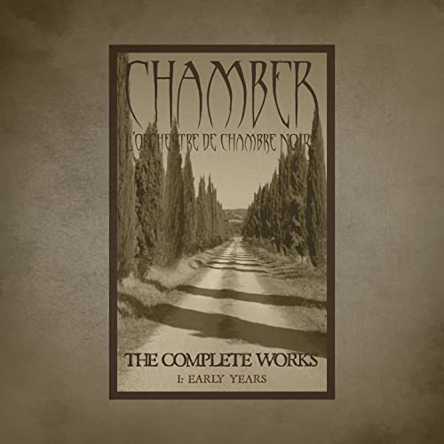 The Complete Works 1: Early Years by Chamber - L\'Orchestre De ...